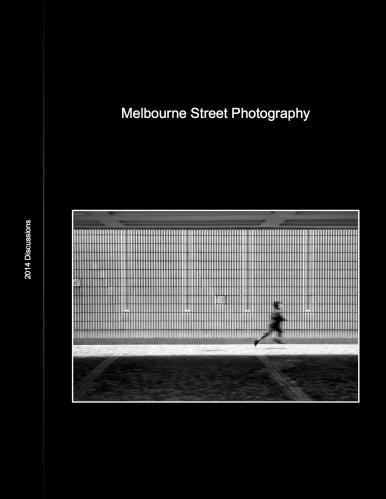 Melbourne Street Photography 2014 Article Archive